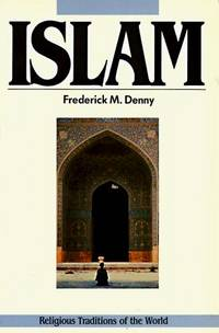 Islam : The Muslim Community (Religious Traditions of the World Ser.)
