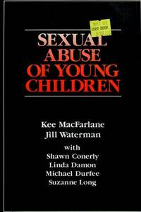 Sexual Abuse of Young Children: Evaluation and Treatment