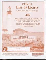 List of Lights : Radio Aids and Fog Signals 2005, Pub. 111 : The West Coasts of North and South America (Excluding Continental U.S.A. And Hawaii), Australia, Tasmania, New Zealand, and the Islands of the North and South Pacific Oceans