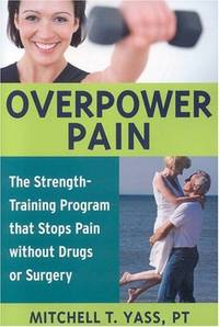 Overpower Pain [Paperback] Yass, Mitchell T