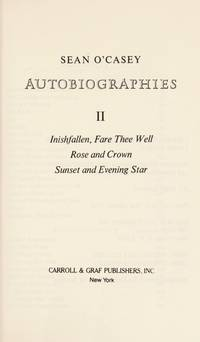 AUTOBIOGRAPHIES II: INISHFALLEN, FARE THEE WELL, ROSE AND CROWN, SUNSET AND EVENING STAR