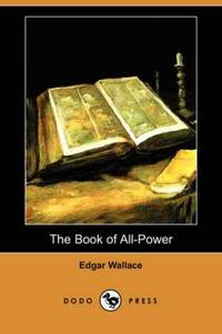 image of The Book of All-Power (Dodo Press)