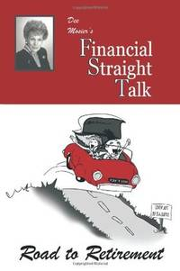Straight Financial Talk  Road to Retirement