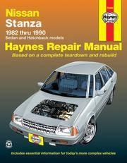 Nissan Stanza Automotive Repair Manual - 1982-1990 Models