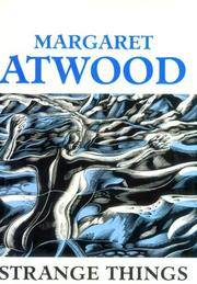 Strange Things : The Malevolent North In Canadian Literature (Clarendon Lectures in English)