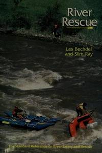 River Rescue by  Slim  Les; Ray - Paperback - 1989 - from Endless Shores Books and Biblio.com
