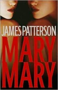 Mary, Mary by James Patterson - Hardcover - from Good Deals On Used Books (SKU: 00012112476)
