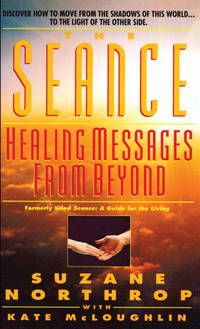 The Seance: Healing Messages from Beyond