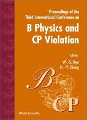B Physics and CP Violation Proceedings