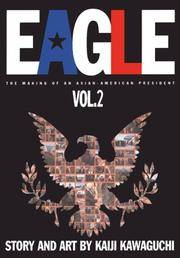 Eagle: The Making of an Asian-American P