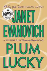 Plum Lucky: A Stephanie Plum Between-the-Numbers Novel (Random House Large Print (Cloth/Paper))