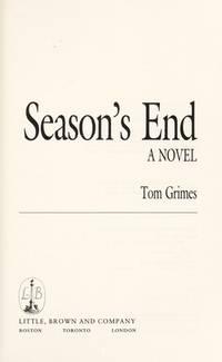Season's End: A Novel