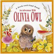 An Adventure with Olivia Owl (Peek and Find (PGW)) Pledger, Maurice