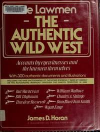 The Authentic Wild West: The Lawmen