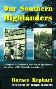 image of Our Southern Highlanders: A Narrative of Adventure in the Southern Appalachians and a Study of Life Among the Mountaineers