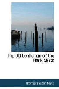 The Old Gentleman Of the Black Stock