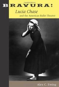 BRAVURA! LUCIA CHASE & THE AMERICAN BALLET THEATRE