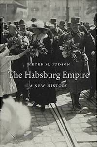 The Habsburg Empire, A New History
