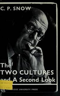The Two Cultures and A Second Look