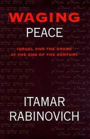 waging peace - israel and the arabs at the end of the century