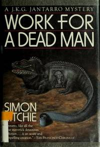 WORK FOR A DEAD MAN