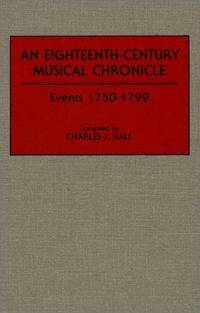 An Eighteenth - Century Musical Chronicle : Events 1750 -1799