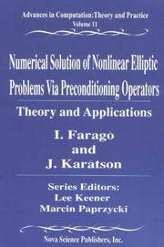 Numerical Solution of Nonlinear Elliptic Problems Via Preconditioning Operators: Theory and...