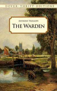 The Warden (Dover Thrift Editions)