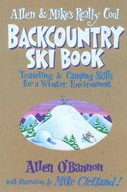 Allen & Mike's Really Cool Backcountry Ski Book (Allen & Mike's Series)