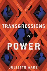 Transgressions of Power - The Broken Trust