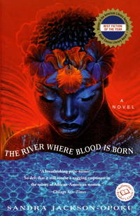 The River Where Blood Is Born (Ballantine Reader's Circle)