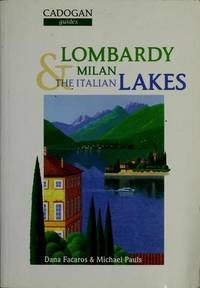 Lombardy Milan & the Italian Lakes (Cadogan Guides)