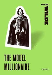 image of The Model Millionaire: Stories (Harper Perennial Classic Stories)