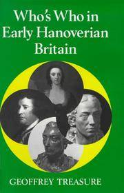 Who's Who in Hanoverian Britain (1714-1789) Being the Eighth Volume in the Who's Who in British History Series by  Geoffrey Treasure - Hardcover - Enlarged Edition - 1992 - from Bygone Books and Biblio.co.uk