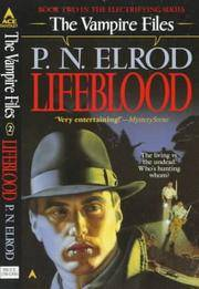 Lifeblood - Vampire Files vol. 2