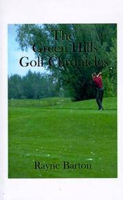 The Green Hills Golf Chronicles