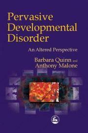 Pervasive Developmental Disorder an Altered Perspective