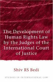 THE DEVELOPMENT OF HUMAN RIGHTS LAW BY THE JUDGES OF THE INTERNATIONAL COURT OF JUSTICE (HB)
