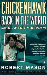 Chickenhawk: Back in the World: Life After Vietnam by Robert Mason - Paperback - 1994-05-01 - from Ergodebooks and Biblio.co.uk