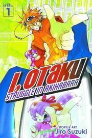 I, Otaku Vol 1