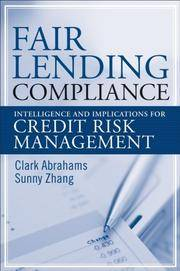 Fair Lending Compliance: Intelligence and Implications for Credit Risk Management (Wiley and SAS...