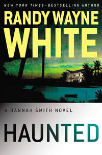 HAUNTED, A DETECTIVE MICHAEL BENNETT THRILLER