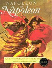 NAPOLEON ON NAPOLEON An Autobiography of the Emperor