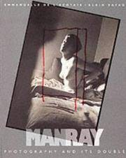 MAN RAY. Photography And Its Double.