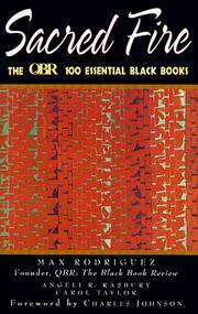 Sacred Fire: The QBR 100 Essential Black Books