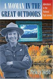 image of A Woman in the Great Outdoors: Adventures in the National Park Service