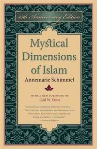 Mystical Dimensions of Islam 35th Anniversary Edition