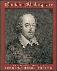Quotable Shakespeare: A Knowledge Cards Deck from the Plays of Shakespeare