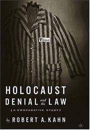 HOLOCAUST DENIAL AND THE LAW: A COMPARATIVE STUDY by R. Kahn - Hardcover - 2004 - from Atlanta Vintage Books and Biblio.co.uk