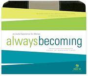 Always Becoming: New Century Version, an Audio Experience for Women